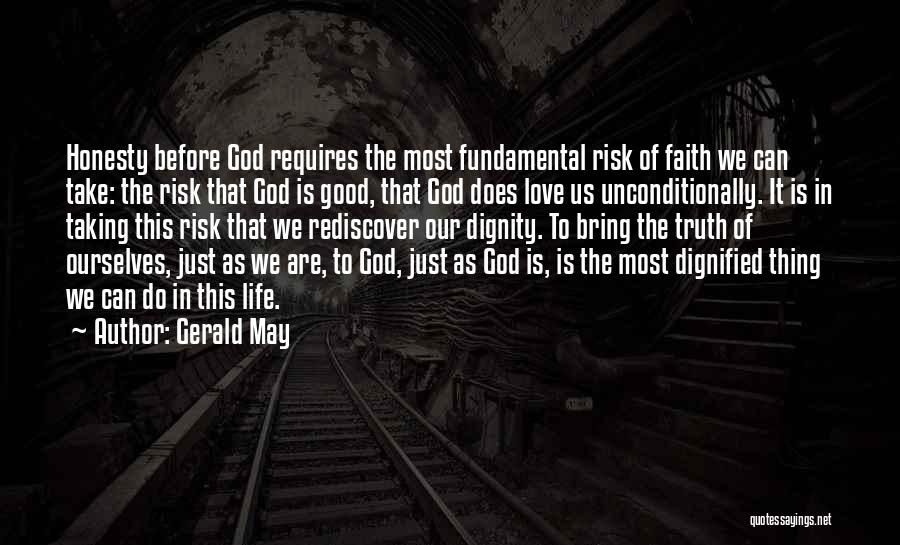 Risk Taking In Love Quotes By Gerald May
