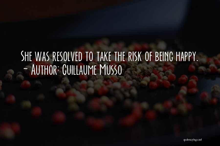 Risk Taking In Love Quotes By Guillaume Musso