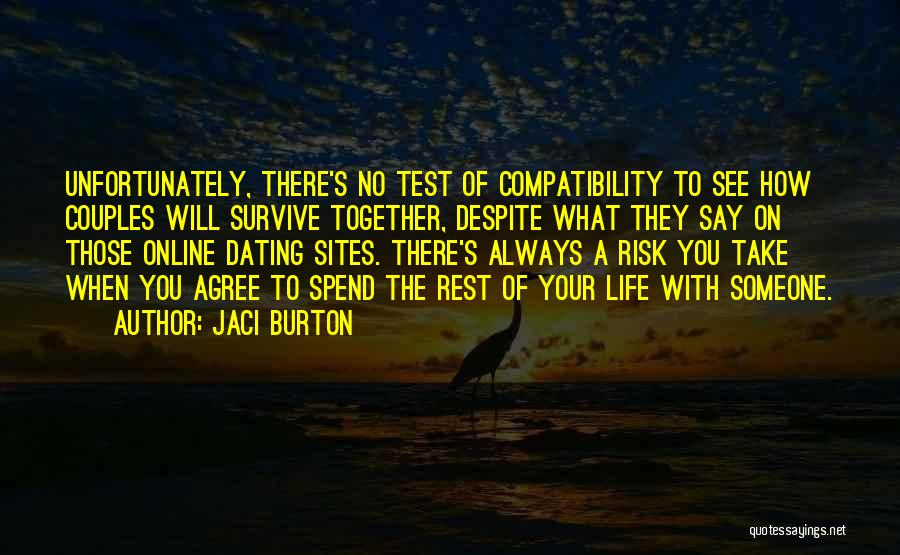 Risk Taking In Love Quotes By Jaci Burton