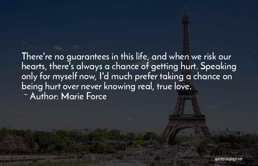 Risk Taking In Love Quotes By Marie Force