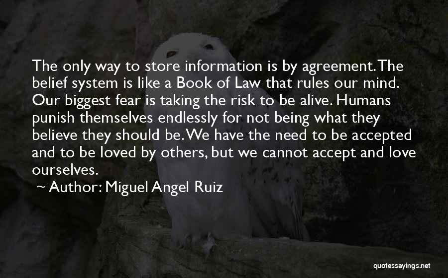 Risk Taking In Love Quotes By Miguel Angel Ruiz