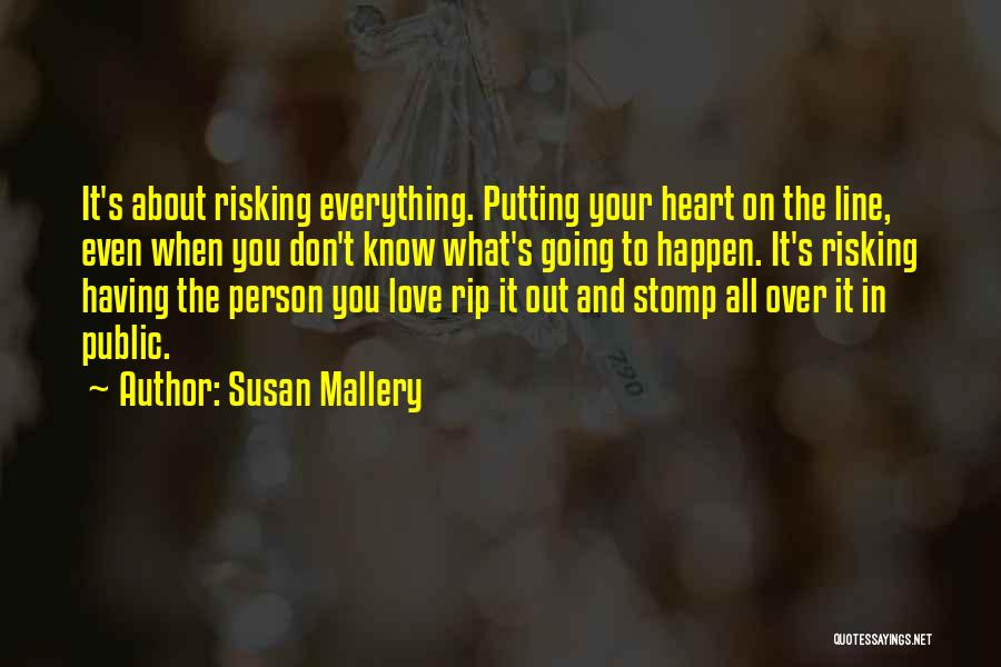 Risk Taking In Love Quotes By Susan Mallery