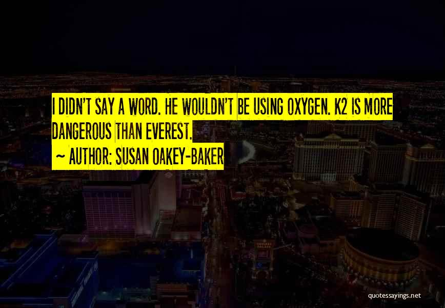 Risk Taking In Love Quotes By Susan Oakey-Baker