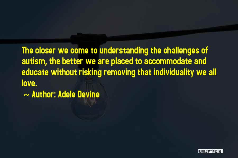 Risking For Love Quotes By Adele Devine