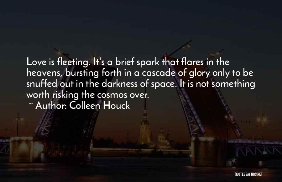 Risking For Love Quotes By Colleen Houck