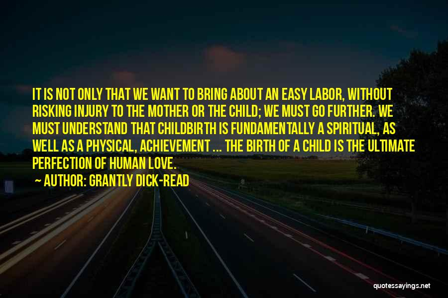 Risking For Love Quotes By Grantly Dick-Read
