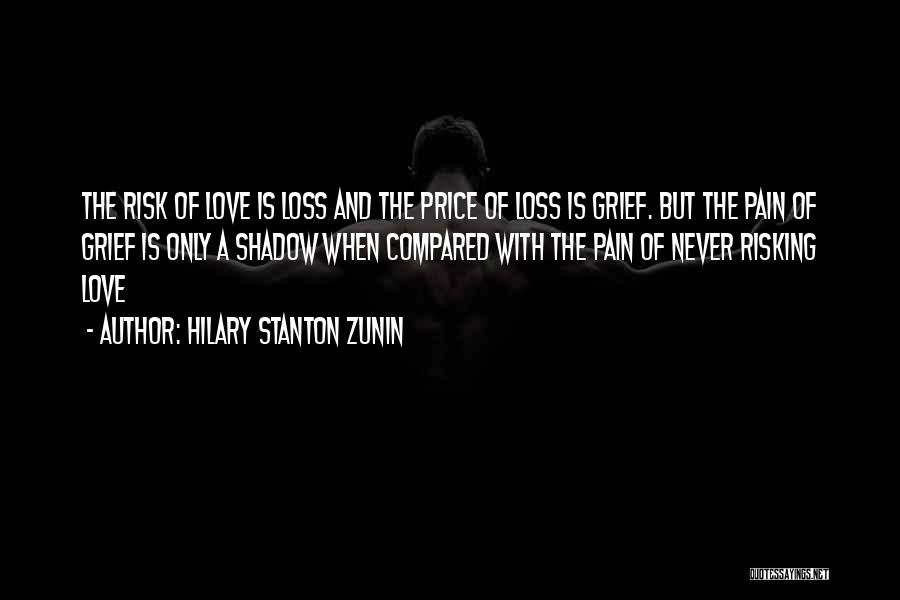 Risking For Love Quotes By Hilary Stanton Zunin