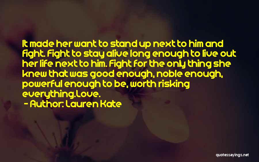 Risking For Love Quotes By Lauren Kate