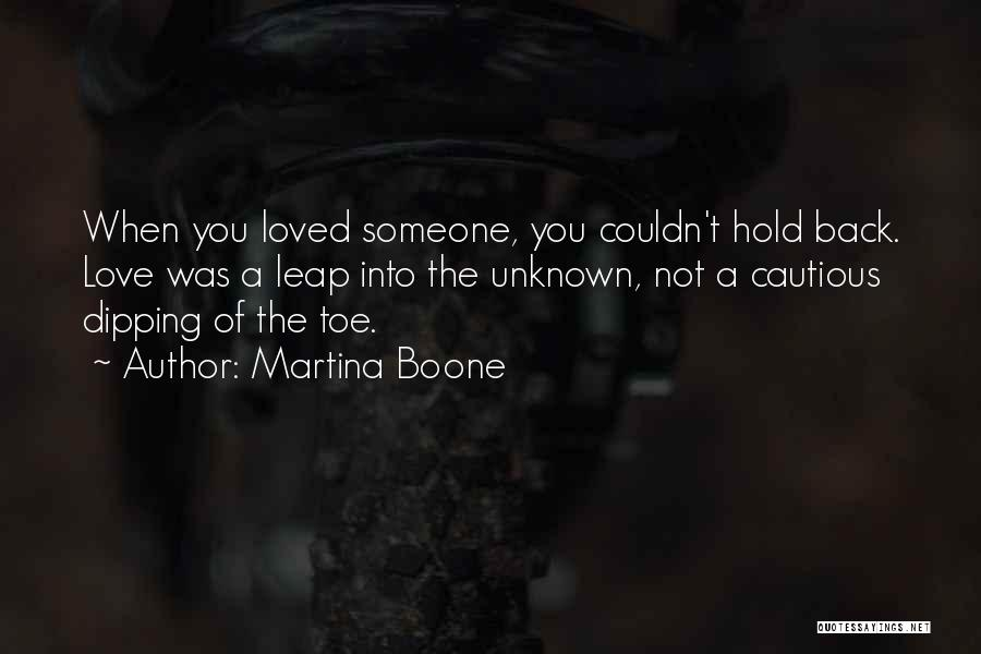 Risking For Love Quotes By Martina Boone