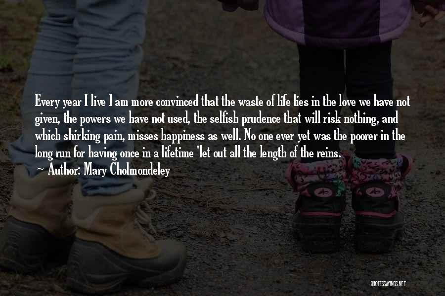 Risking For Love Quotes By Mary Cholmondeley