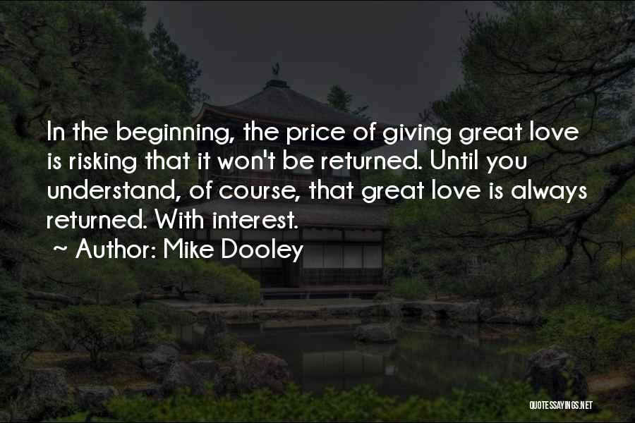 Risking For Love Quotes By Mike Dooley