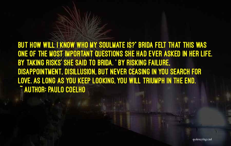Risking For Love Quotes By Paulo Coelho