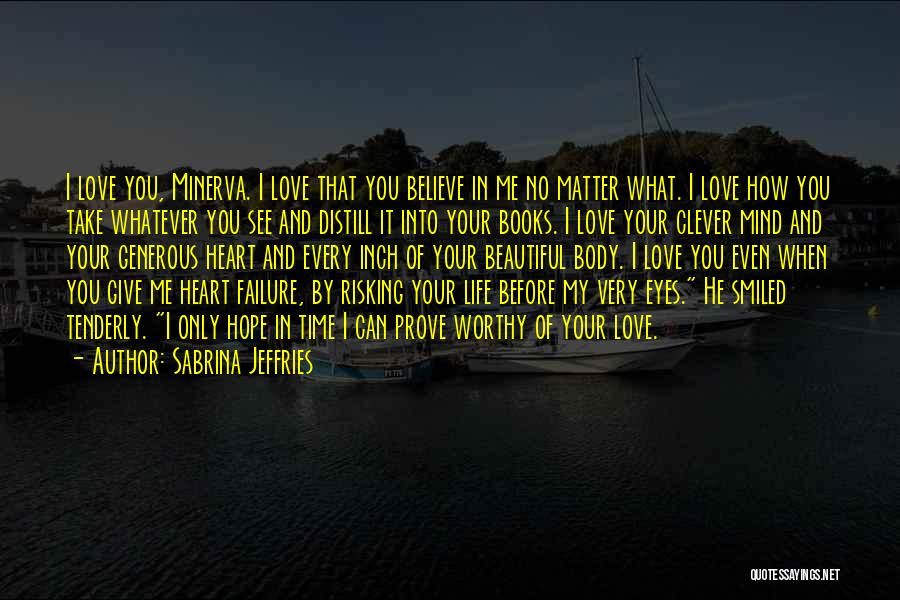 Risking For Love Quotes By Sabrina Jeffries