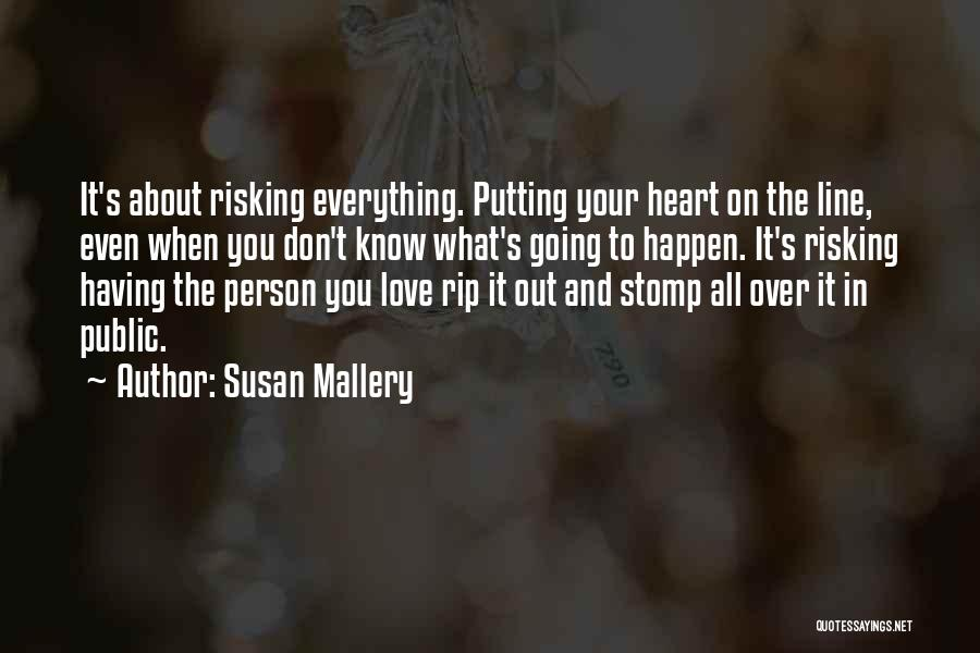 Risking For Love Quotes By Susan Mallery