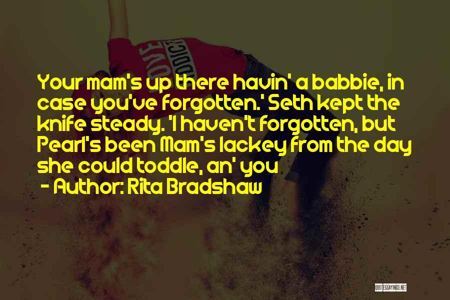 Rita Bradshaw Quotes 1157244