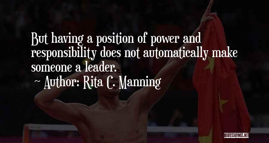 Rita C. Manning Quotes 755209