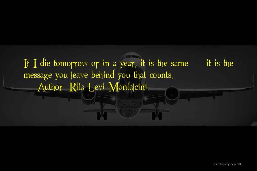 Rita Levi-Montalcini Quotes 1692054