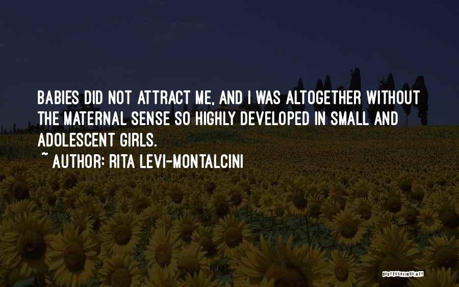 Rita Levi-Montalcini Quotes 1841385