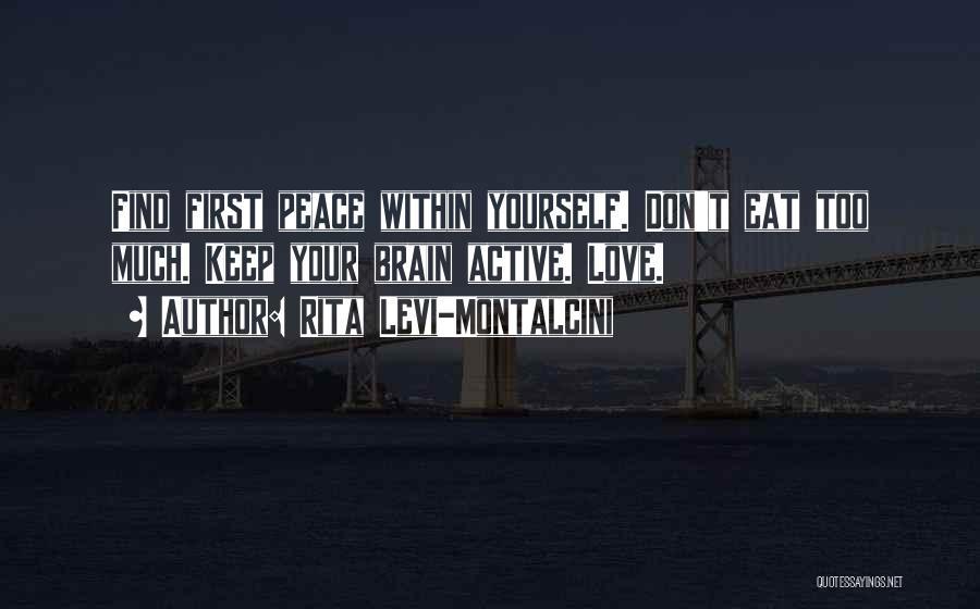 Rita Levi-Montalcini Quotes 2128869
