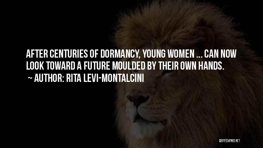 Rita Levi-Montalcini Quotes 2228393