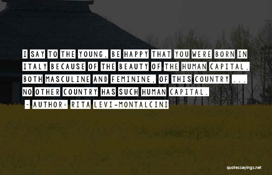 Rita Levi-Montalcini Quotes 580743