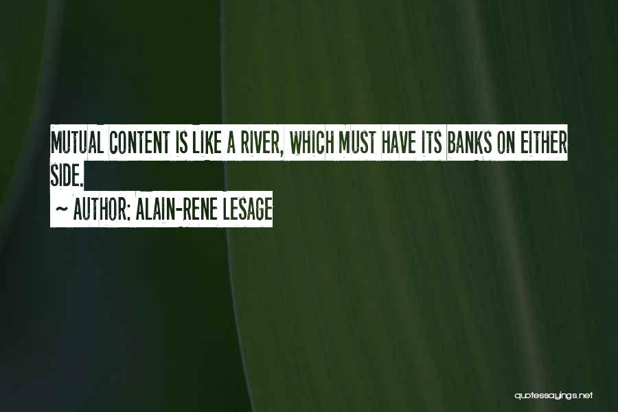 River Banks Quotes By Alain-Rene Lesage