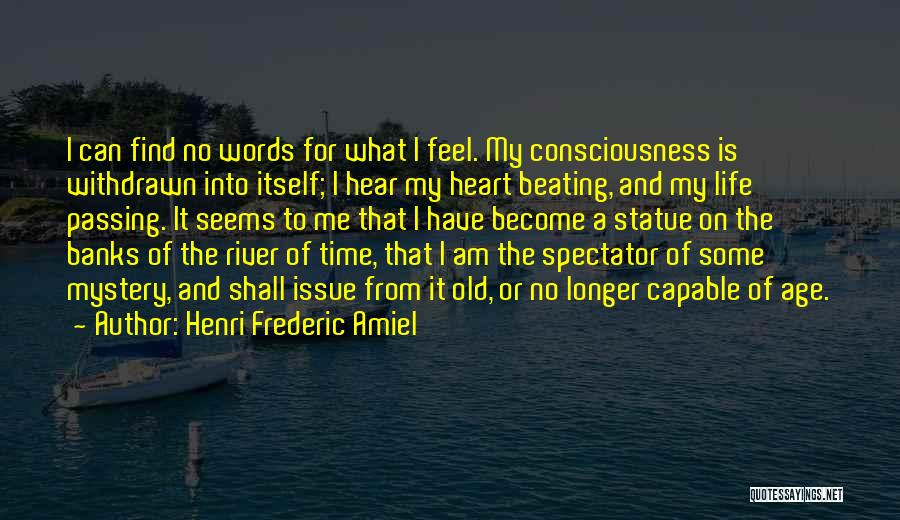 River Banks Quotes By Henri Frederic Amiel