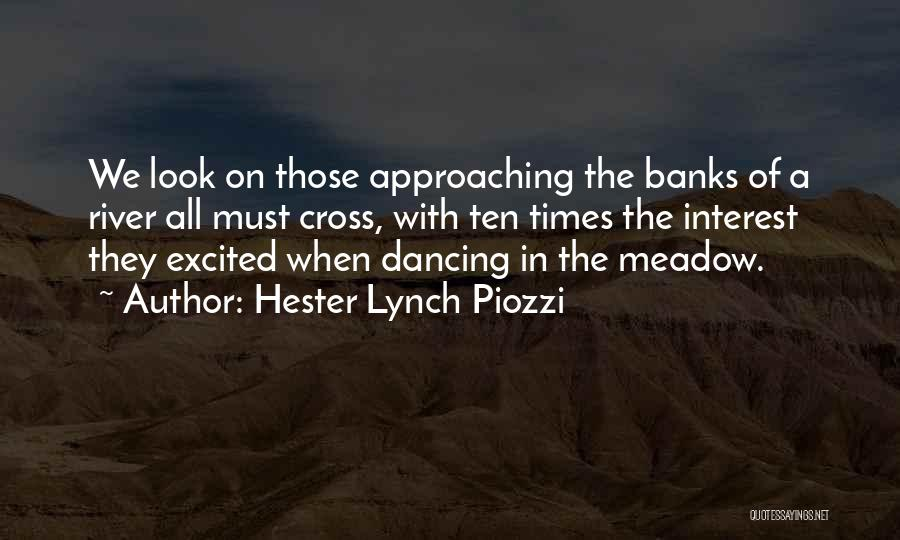 River Banks Quotes By Hester Lynch Piozzi