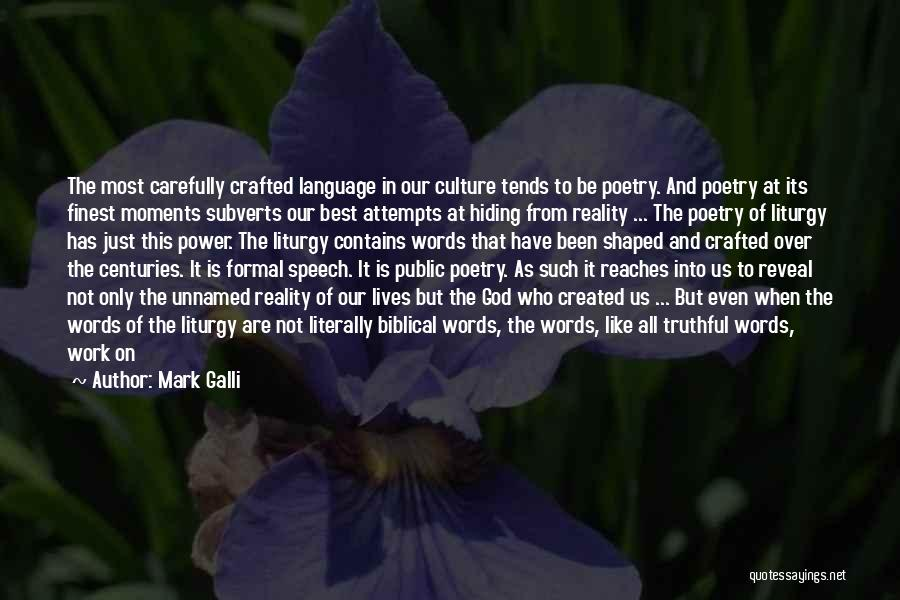River Banks Quotes By Mark Galli