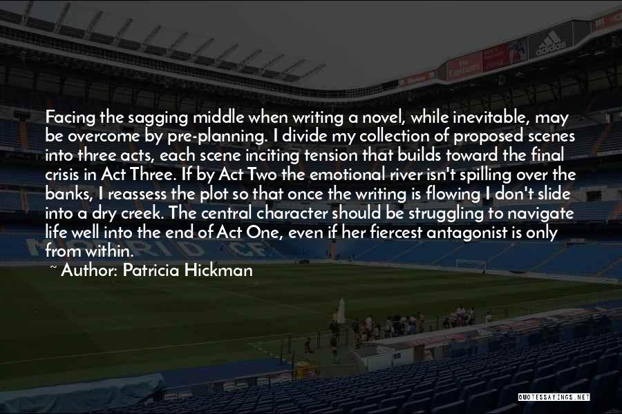 River Banks Quotes By Patricia Hickman