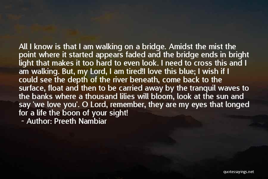 River Banks Quotes By Preeth Nambiar