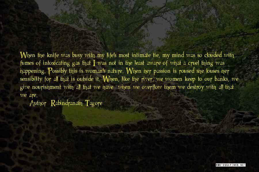 River Banks Quotes By Rabindranath Tagore