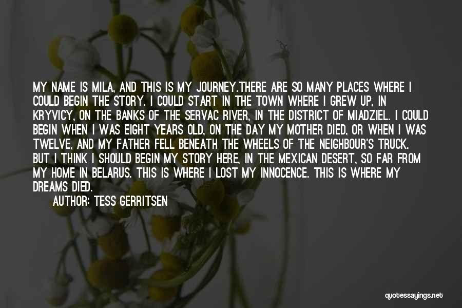 River Banks Quotes By Tess Gerritsen