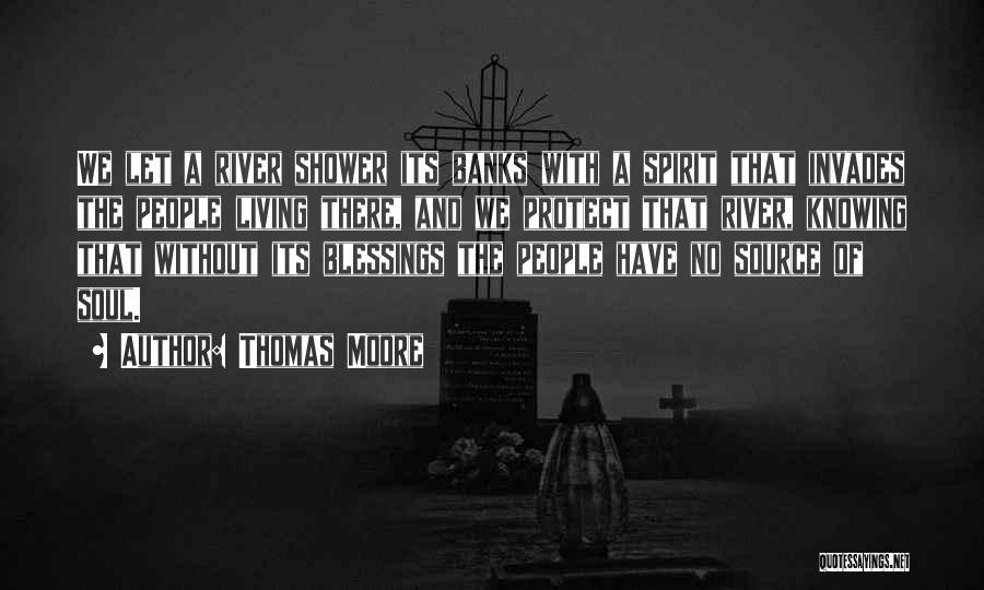 River Banks Quotes By Thomas Moore