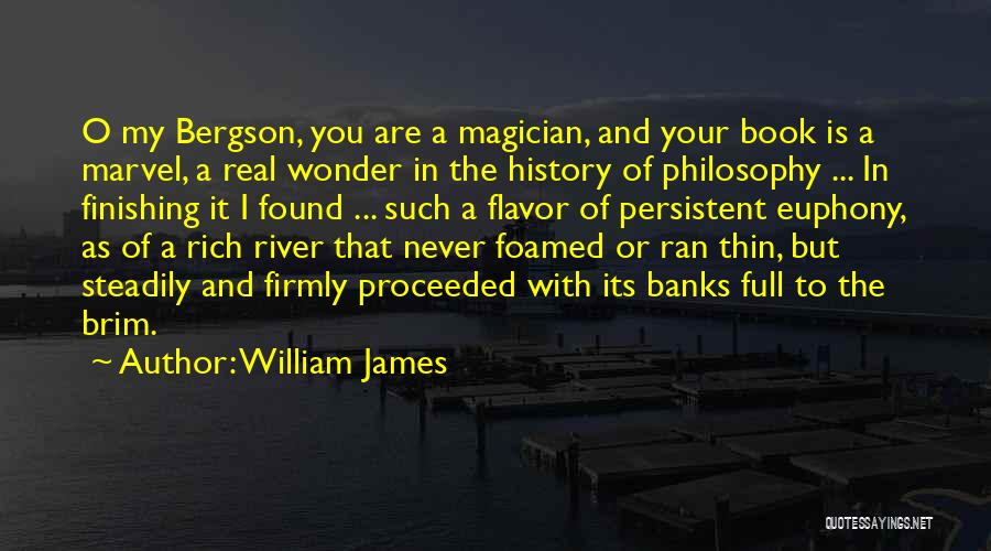 River Banks Quotes By William James