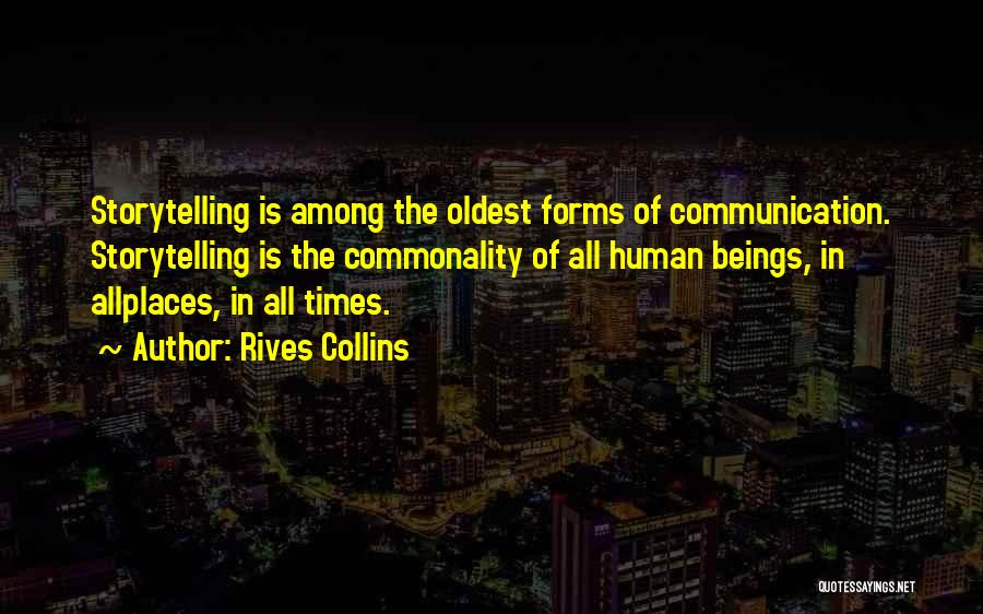 Rives Collins Quotes 686996