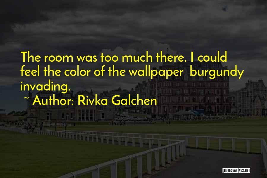 Rivka Galchen Quotes 1205725