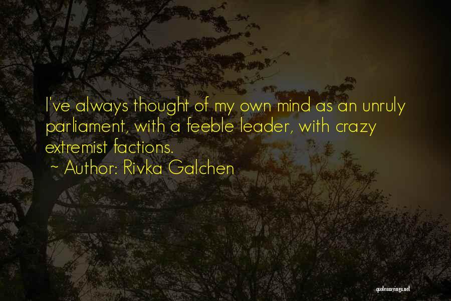 Rivka Galchen Quotes 1406159