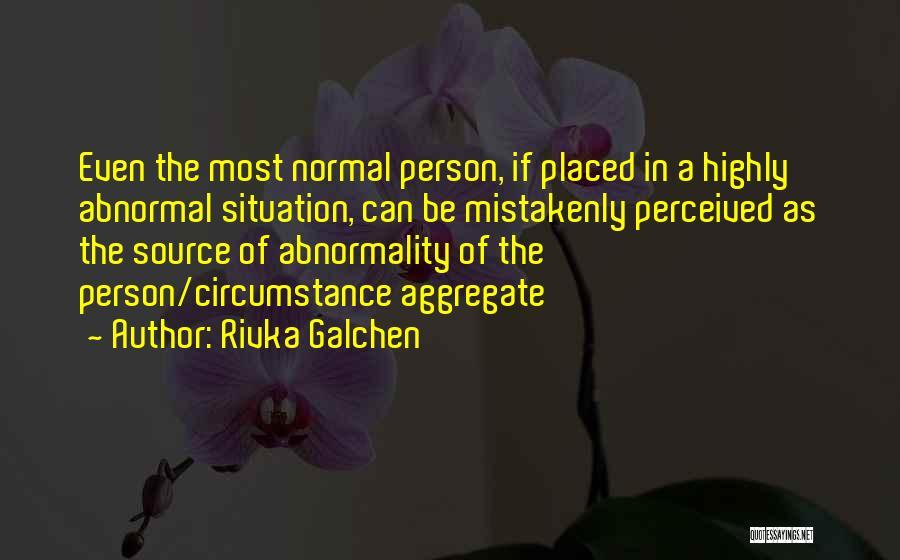 Rivka Galchen Quotes 1625791