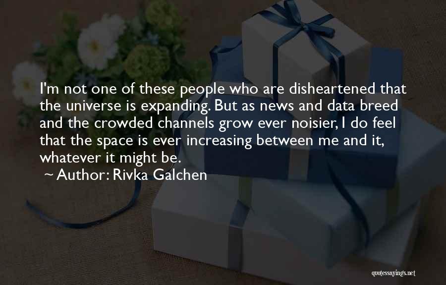 Rivka Galchen Quotes 165674