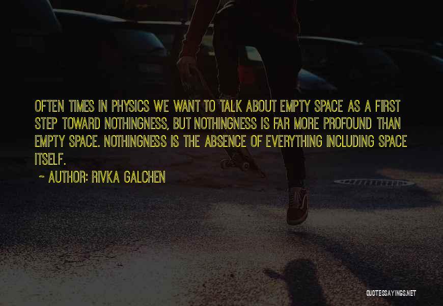 Rivka Galchen Quotes 1796053