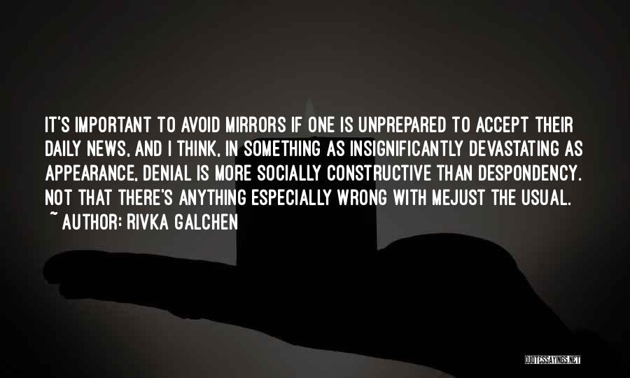Rivka Galchen Quotes 552726