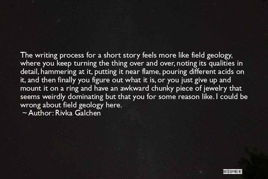 Rivka Galchen Quotes 660480