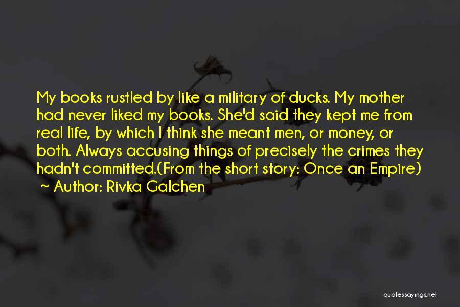 Rivka Galchen Quotes 724819