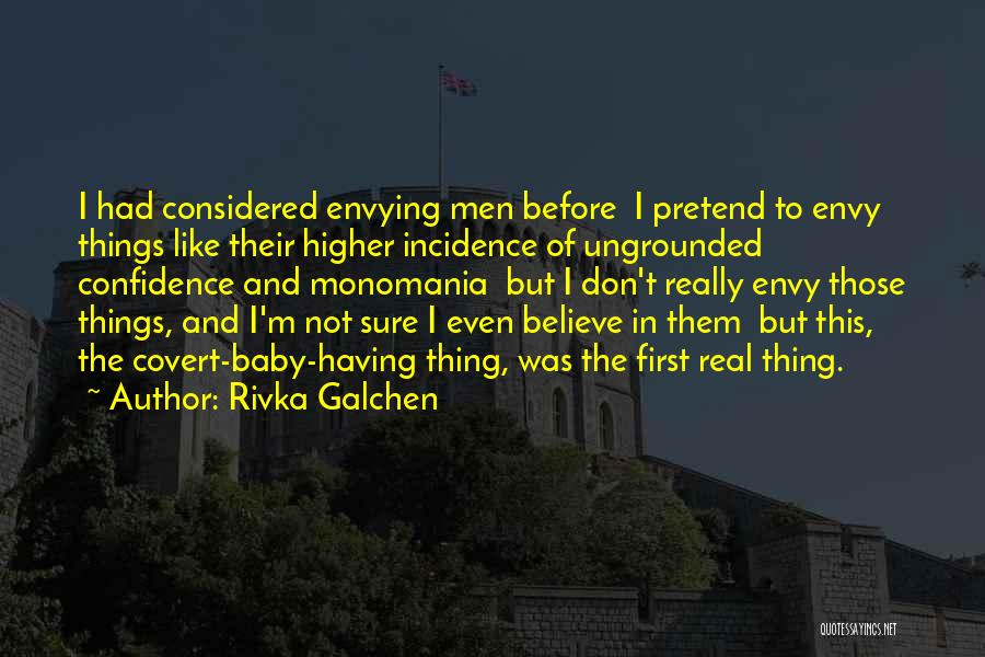 Rivka Galchen Quotes 866061