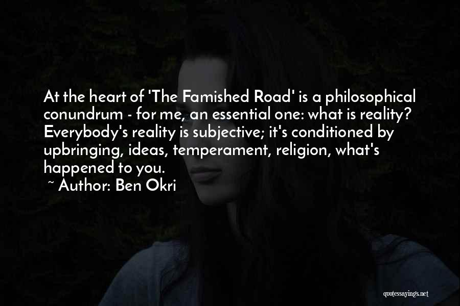 Road To You Quotes By Ben Okri