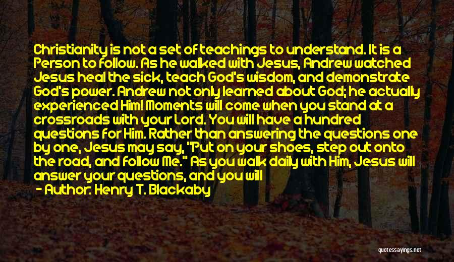 Road To You Quotes By Henry T. Blackaby