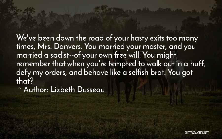 Road To You Quotes By Lizbeth Dusseau