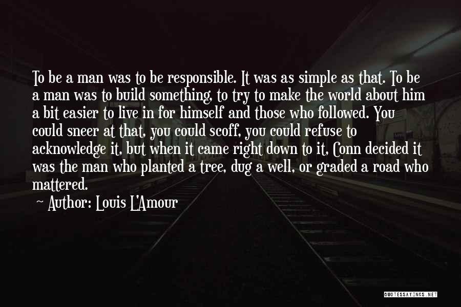 Road To You Quotes By Louis L'Amour