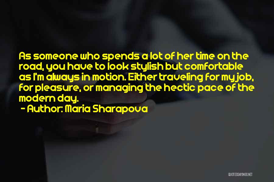 Road To You Quotes By Maria Sharapova